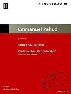 Partition classique UNIVERSAL EDITION TAFFANEL C.P. - FANTAISIE SUR LE FREISCHUTZ DE CARL MARIA VON WEBER - FLUTE & PIANO Flûte traversière