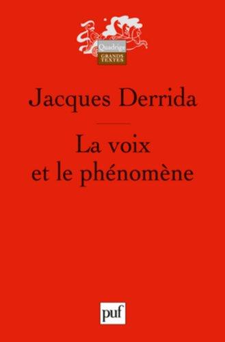 La voix et le phénomène par Jacques Derrida