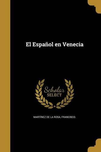 El Espanol En Venecia