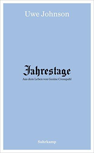 Jahrestage 1-4: Aus dem Leben von Gesine Cresspahl (suhrkamp taschenbuch 4455)