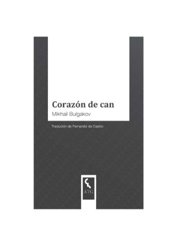 Corazón de can (Galician Edition)