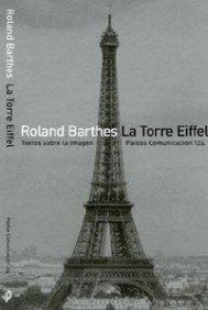 La Torre Eiffel: Textos sobre la imagen (Comunicación) por Roland Barthes