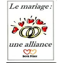 Le mariage, une alliance