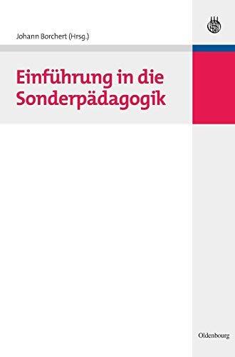 Einfhrung in Die Sonderpdagogik (Hand- Und Lehrbcher Der Pdagogik) (German Edition) (Hand- Und Lehrbucher Der Padagogik) by Johann Borchert(2007-08-13)