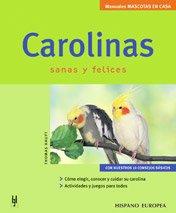 Carolinas (Mascotas en casa)