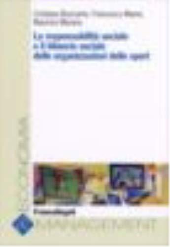 La responsabilità sociale e il bilancio sociale delle organizzazioni dello sport (Economia e management) por Cristiana Buscarini