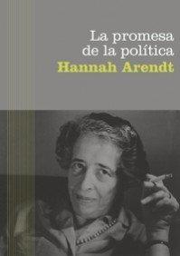 La promesa de la política (Básica) por Hannah Arendt