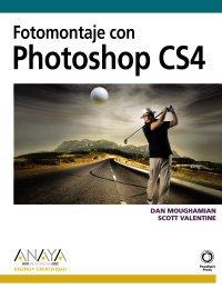 Fotomontaje con Photoshop CS4 (Diseño Y Creatividad) por Dan Moughamian