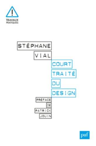 Court traité du design par Stéphane Vial