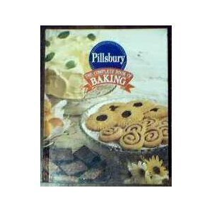 Pillsbury: The Complete Book of Baking by Sally Peters (January 19,1993) - Baking Sallys