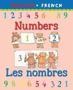 Numbers/Les nombres: Numbers - Les nombres (Bilingual First Books French)
