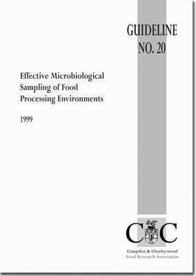 [Effective Microbiological Sampling of Food Processing Environments] (By: Campden & Chorleywood Food Research Association) [published: June, 1998]