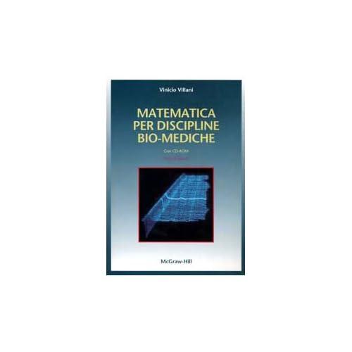 Matematica Per Discipline Bio-Mediche. Con Cd-Rom