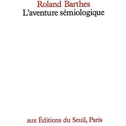 L'Aventure sémiologique (Sciences humaines (H.C.))