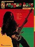Reggae Bass: die komplette Methode für Reggae und jamaikanische Bass-Stilarten