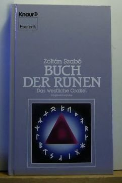 Buch der Runen: Das westliche Orakel (Knaur Taschenbücher. Esoterik)