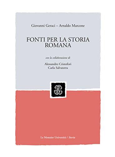 FONTI PER LA STORIA ROMANA FONTI PER LA STORIA ROMANA (Mondadori Education)