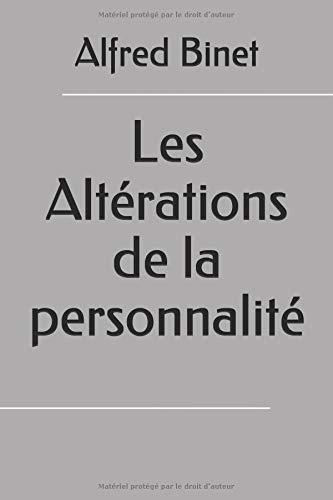 Les Altérations de la personnalité par Alfred Binet