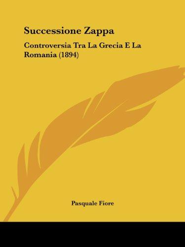 Successione Zappa: Controversia Tra La Grecia E La Romania (1894)