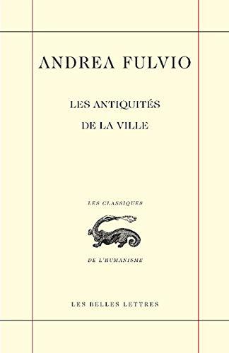 Les Antiquités de la ville / Antiqvitates vrbis