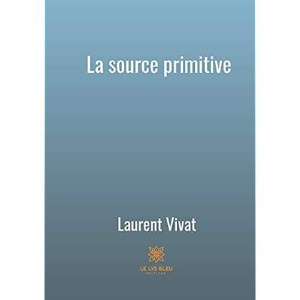 La source primitive