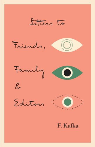 Letters to Friends, Family, and Editors (The Schocken Kafka Library) (English Edition) por Franz Kafka