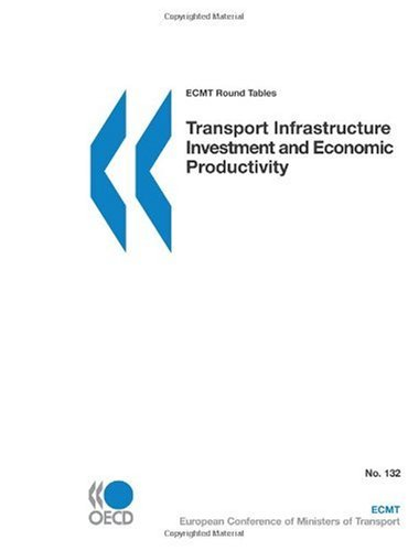 ECMT Round Tables Transport Infrastructure Investment and Economic Productivity -