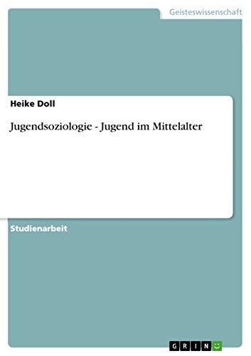 Jugendsoziologie - Jugend im Mittelalter