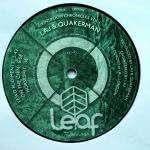 DJ Buck & Laj & Quakerman - Living Room Chronicles Vol.1 - Leaf Recordings