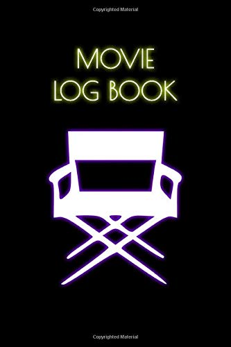 Movie Log Book: Movie Review journal for Movies Lovers or Film Students or anyone that loves movies. A Critic's Notebook, 6''*9'' 100 pages. 2 pages for every movie.