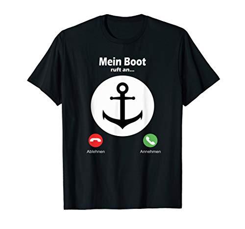 Mein Boot ruft an - witziges Tshirt