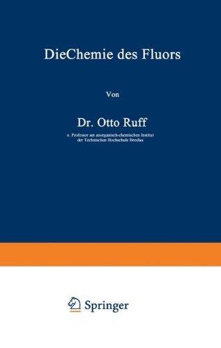 die-chemie-des-fluors-german-edition-by-otto-ruff-1920-01-01