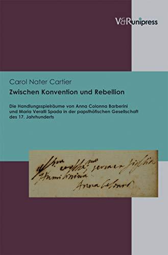 Zwischen Konvention Und Rebellion Die Handlungsspielräume