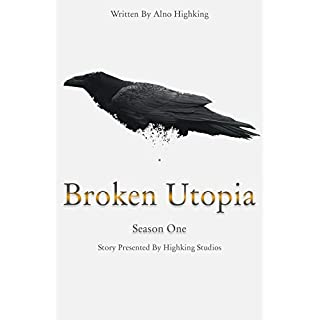 Broken Utopia: Season One (Utopia Series Book 1)