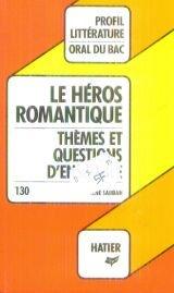 le-hros-romantique-thmes-et-questions-d-39-ensemble