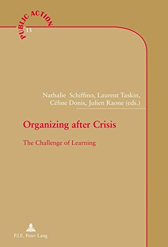 Organizing After Crisis: The Challenge of Learning