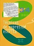 Técnicas de expresión escrita 3/4 (Libros De Texto - Educación Secundaria Obrigatoria - Técnicas De Expresión)
