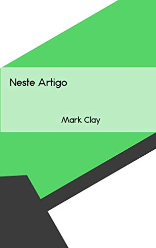 Neste Artigo (Galician Edition) por Mark Clay