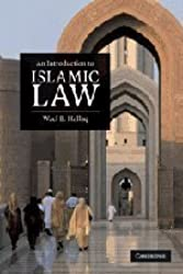 An Introduction to Islamic Law by Hallaq. Wael B. ( 2009 ) Paperback