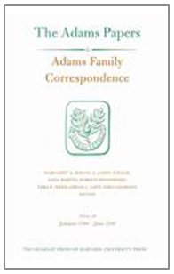 Adams Family Correspondence: Adams Family Correspondence, Volume 10 January 1794-June 1795 v. 10 (Adams Papers)