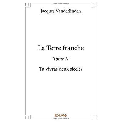 La Terre franche - Tome II