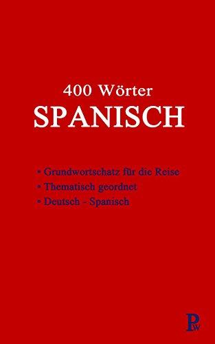 400 Wörter SPANISCH