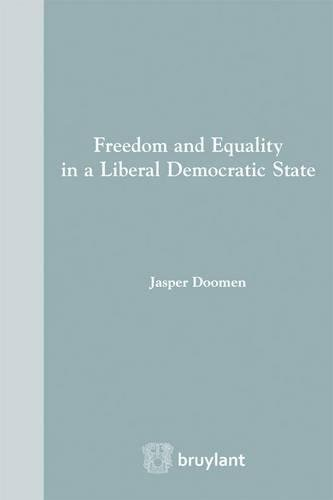 Freedom and Equality in a Liberal Democratic State par Jasper Doomen