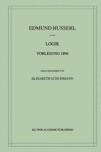 Logik Vorlesung 1896 (Husserliana: Edmund Husserl - Materialien)