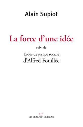 La force d'une idée : Suivi de L'idée de justice sociale