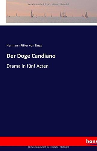 Der Doge Candiano: Drama in fünf Acten