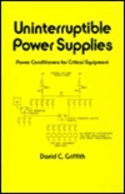 Uninterruptible Power Supplies: Power Conditioners for Critical Equipment (Electrical & Computer Engineering) Power Supply Conditioner