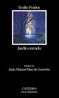 Jardín cerrado (Letras Hispánicas) por Emilio Prados