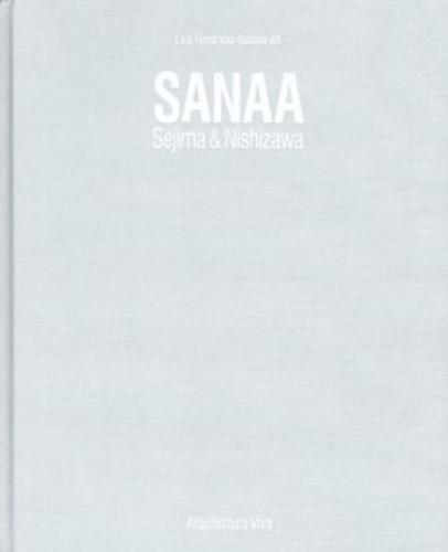 Sanaa. Sejima & Nishizawa. 1990-2017