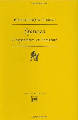 Spinoza : L'expérience et l'éternité